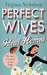 Perfect Wives in Ideal Home...