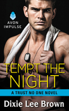 Tempt the Night by Dixie Lee Brown