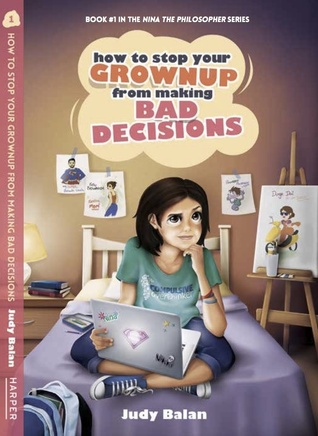 How to stop your grownup from making bad decisions by Judy Balan