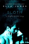 Sloth (Sinful Secrets, #1)