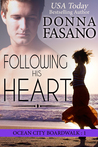 Following His Heart by Donna Fasano