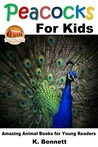 Peacocks for Kids