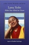 Make Your Mind an Ocean: Aspects of Buddhist Psychology