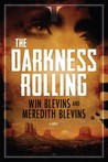 The Darkness Rolling