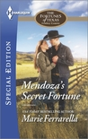 Mendoza's Secret Fortune (The Fortunes of Texas: Cowboy Country)