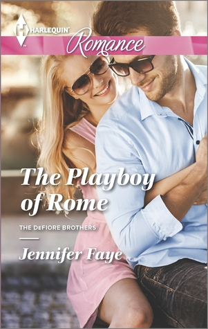 The Playboy of Rome (The DeFiore Brothers, #1)