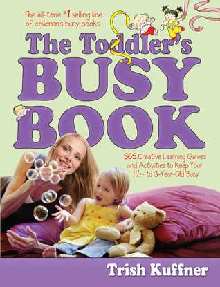 The Toddler's Busy Book: Toddler's Busy Book