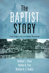 The Baptist Story: From English Sect to Global Movement