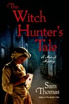 The Witch Hunter's Tale (Midwife Mysteries, #3)
