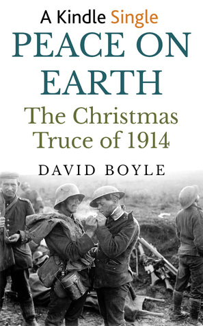 Peace on Earth: The Christmas Truce of 1914