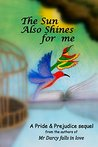 The Sun Also Shines for me by Noe