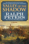Valley of the Shadow: A Novel
