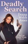 Deadly Search (Sheriff Lexie Wolfe, #2)
