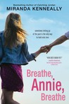 Breathe, Annie, Breathe (Hundred Oaks, #5)