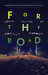 For the Road: Short Stories of America's Highways