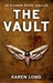 The Vault by Karen  Long