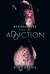 Addiction (Beyond Life, #1)