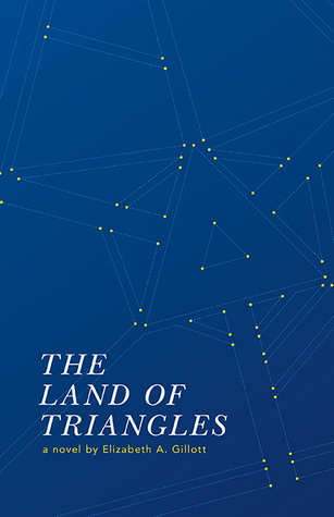 The Land of Triangles by Elizabeth A. Gillott