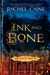 Ink and Bone by Rachel Caine
