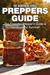 Preppers Guide The Essential Prepper's Guide Handbook for Survival