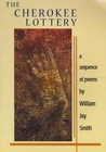 The Cherokee Lottery: A Sequence of Poems