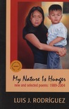 My Nature is Hunger: New and Selected Poems, 1989 2004