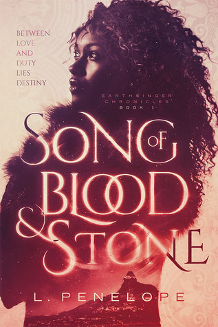 Song of Blood & Stone (Earthsinger Chronicles, #1)