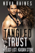 Tangled Trust (The Lust List: Kaidan Stone, #2)