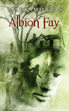 Albion Fay by Mark Morris