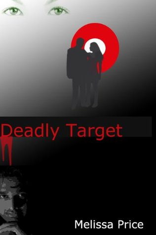 Deadly Target  by  Melissa Price