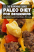 Paleo Diet For Beginners by The Blokehead