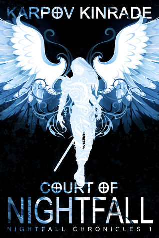 Court of Nightfall (The Nightfall Chronicles, #1) - Karpov Kinrade