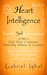 Heart Intelligence (Book 1 - Powerful Self Consciousness)