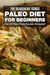 Paleo Diet For Beginners : Top 30 Paleo Pasta Recipes Revealed !