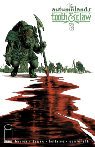 The Autumnlands: Tooth And Claw #2