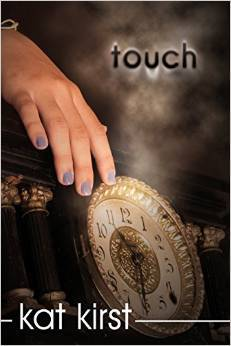 Touch by Kat Kirst