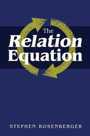 The Relation Equation by Stephen Rosenberger