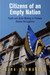 Citizens of an Empty Nation: Youth and State-Making in Postwar Bosnia-Herzegovina