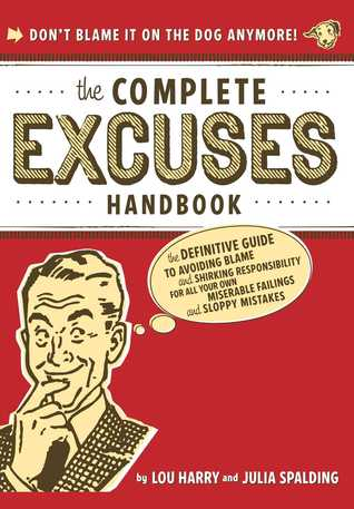 The Complete Excuses Handbook by Lou Harry