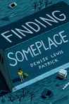 Finding Someplace by Denise Lewis Patrick