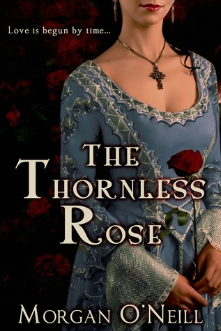 The Thornless Rose (Elizabethan Time Travel #1)