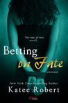 Betting on Fate (Serve, #4)