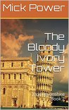 The Bloody Ivory Tower: Jack Devonshire Book 2