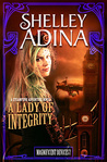 A Lady of Integrity (Magnificent Devices, #7)