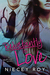 Reluctantly in Love (What's Love???, #3)