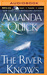 River Knows, The by Amanda Quick