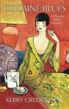 Cocaine Blues (Phryne Fisher, #1)