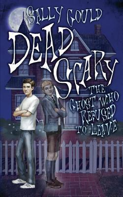 Dead Scary by Sally Gould