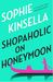Shopaholic on Honeymoon by Sophie Kinsella