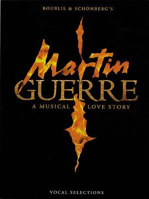 Martin Guerre - New Edition Vocal Selections